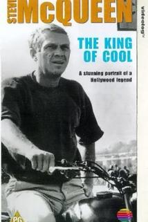 Steve McQueen: The King of Cool