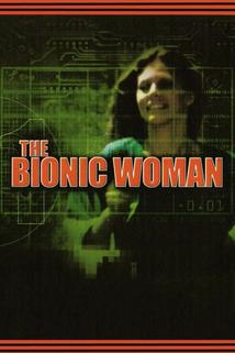 Bionic Woman, The