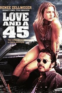 Láska a pětačtyřicítka  - Love and a .45