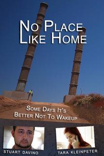No Place Like Home  - No Place Like Home