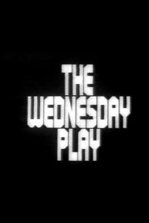 Wednesday Play, The