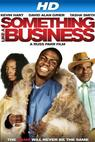Something Like a Business (2008)