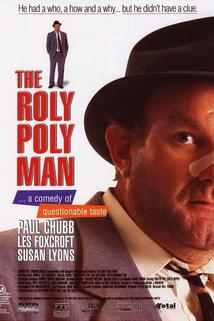 The Roly Poly Man