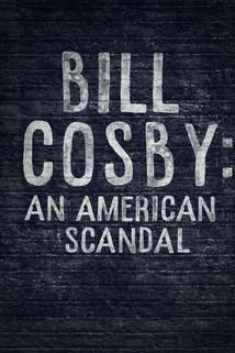 Bill Cosby: An American Scandal