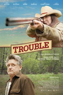 Trouble  - Trouble