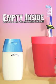 Empty Inside: The Life and Death of the Overly Sensitive Toothpaste