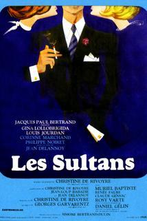 Sultans, Les