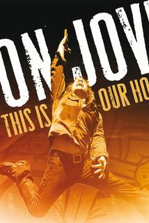 Bon Jovi: This Is Our House