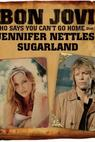 Bon Jovi Feat. Jennifer Nettles: Who Says You Can't Go Home, Version 1