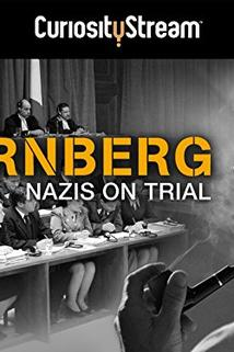 Nuremberg: Nazis on Trial  - Nuremberg: Nazis on Trial