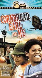 Cornbread, Earl and Me  - Cornbread, Earl and Me