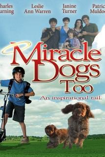 Miracle Dogs Too  - Miracle Dogs Too