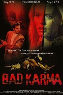 Zlá karma  - Bad Karma