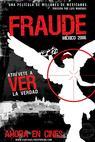 Fraude: México 2006 (2007)
