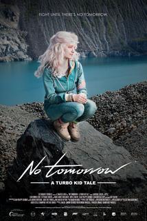 No Tomorrow: A Turbo Kid Tale