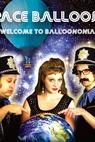 Space Balloons: Welcome to Balloononia ()