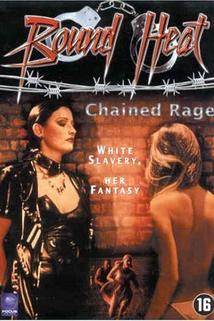 Chained Rage: Slave to Love  - Chained Rage: Slave to Love