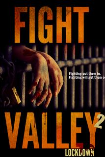 Fight Valley 2: Lockdown ()