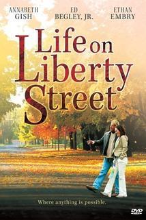 Život v Liberty Street