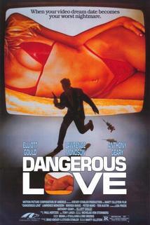 Nebezpečná láska