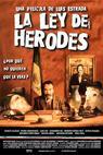 Ley de Herodes, La