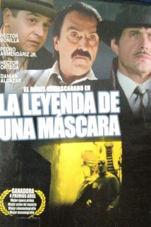 Leyenda de una máscara, La