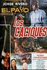 Caciques, Los