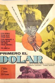 Primero el dólar