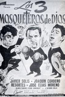 Tres mosqueteros de Dios, Los