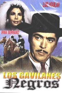 Gavilanes negros, Los