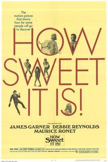 How Sweet It Is!  - How Sweet It Is!
