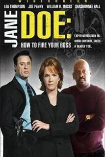 Jane Doeová: Jak vyhodit šéfa