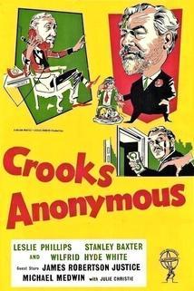 Andělé spásy  - Crooks Anonymous