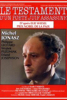 Testament d'un poète juif assassiné, Le