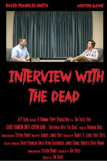 Interview with the Dead