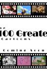 The 100 Greatest Cartoons