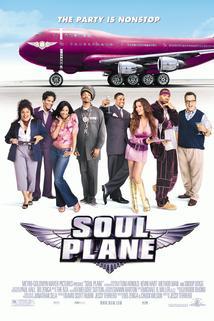 Perfektní servis  - Soul Plane