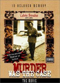 Murder Was the Case: The Movie  - Murder Was the Case: The Movie