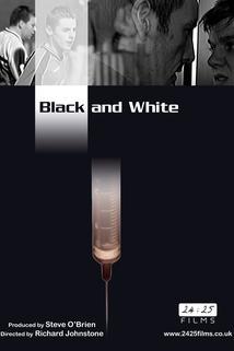Černá a bílá  - Black and White