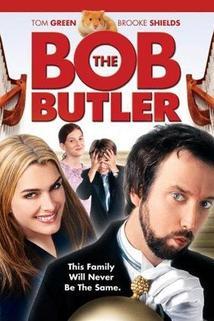 Bob the Butler  - Bob the Butler