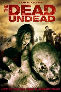 The Dead Undead  - The Dead Undead