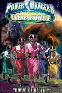 Power Rangers Time Force: Dawn of Destiny  - Power Rangers Time Force: Dawn of Destiny