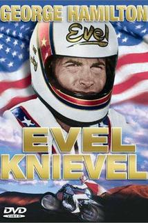 Evel Knievel  - Evel Knievel