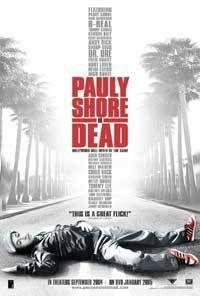 Sláva jen pro mrtvé  - Pauly Shore Is Dead