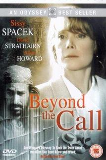 Beyond the Call