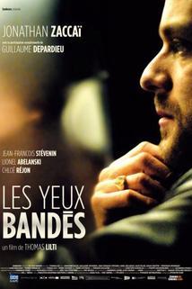 Yeux bandés, Les