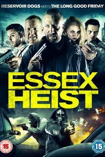Essex Heist  - Essex Heist