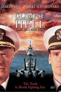 Záblesk z pekel  - Glimpse of Hell, A