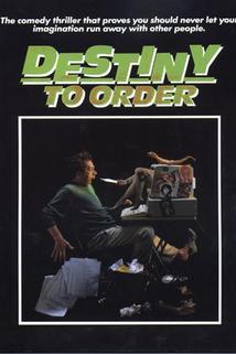 Destiny to Order