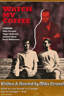 Watch My Coffee